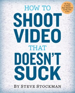 How to Shoot Video that Doesn't Suck, book cover